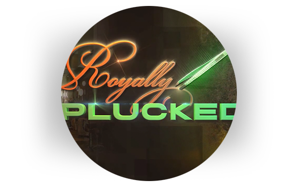 Royally Plucked